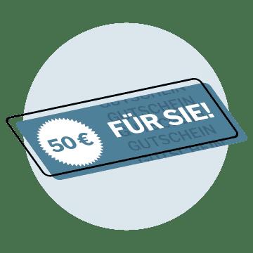50€ Gutschein für Sie bei Empfehlung